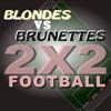 Plavuse vs Brinete - 2x2 ...