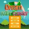 Dream Roller Coaster