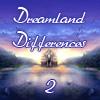 Zemlja snova - razlike 2