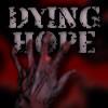 Hope dies