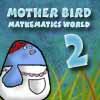 Majka ptica - svet matema...