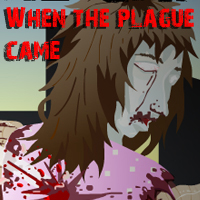 When the plague came